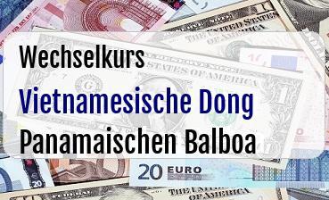 Vietnamesische Dong in Panamaischen Balboa