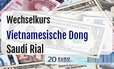 Vietnamesische Dong in Saudi Rial