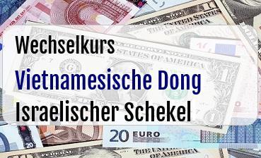 Vietnamesische Dong in Israelischer Schekel
