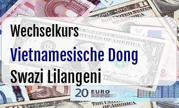 Vietnamesische Dong in Swazi Lilangeni