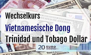 Vietnamesische Dong in Trinidad und Tobago Dollar