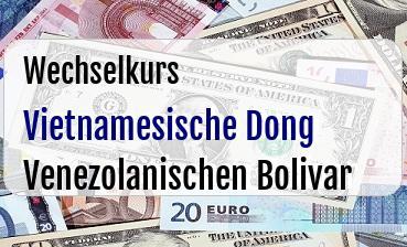 Vietnamesische Dong in Venezolanischen Bolivar