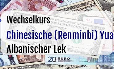 Chinesische (Renminbi) Yuan in Albanischer Lek