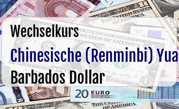 Chinesische (Renminbi) Yuan in Barbados Dollar
