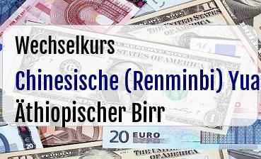 Chinesische (Renminbi) Yuan in Äthiopischer Birr