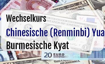 Chinesische (Renminbi) Yuan in Burmesische Kyat