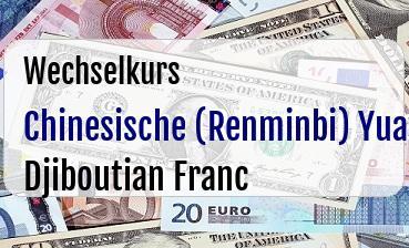 Chinesische (Renminbi) Yuan in Djiboutian Franc