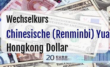 Chinesische (Renminbi) Yuan in Hongkong Dollar