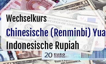 Chinesische (Renminbi) Yuan in Indonesische Rupiah