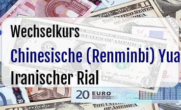 Chinesische (Renminbi) Yuan in Iranischer Rial
