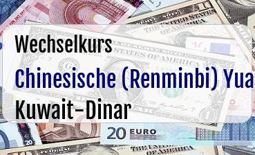 Chinesische (Renminbi) Yuan in Kuwait-Dinar