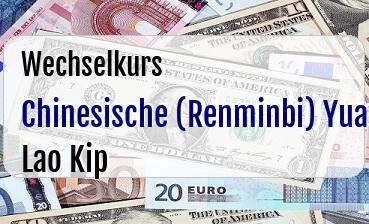 Chinesische (Renminbi) Yuan in Lao Kip