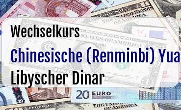 Chinesische (Renminbi) Yuan in Libyscher Dinar