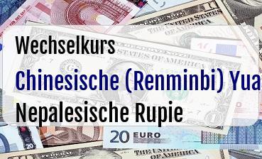 Chinesische (Renminbi) Yuan in Nepalesische Rupie