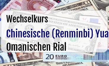 Chinesische (Renminbi) Yuan in Omanischen Rial