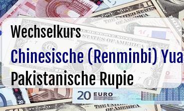 Chinesische (Renminbi) Yuan in Pakistanische Rupie