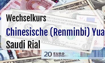 Chinesische (Renminbi) Yuan in Saudi Rial