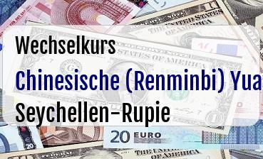 Chinesische (Renminbi) Yuan in Seychellen-Rupie