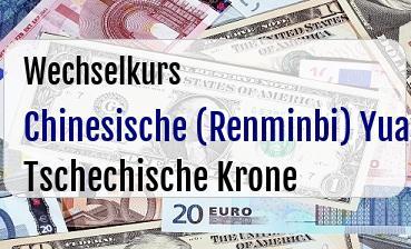 Chinesische (Renminbi) Yuan in Tschechische Krone