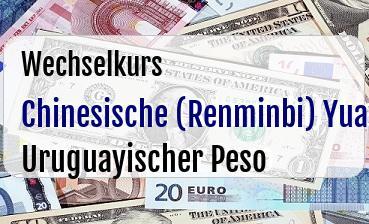 Chinesische (Renminbi) Yuan in Uruguayischer Peso