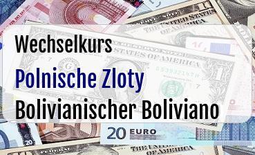 Polnische Zloty in Bolivianischer Boliviano